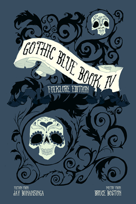 Gothic Blue Book Iv The Folklore Edition