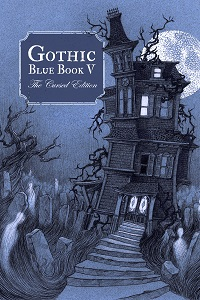 Gothic Blue Book: The Haunted Edition